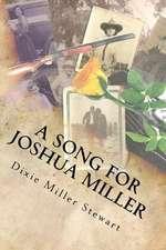 A Song for Joshua Miller