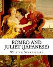 Romeo and Juliet (Japanese):  In Modern English