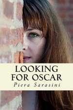 Looking for Oscar
