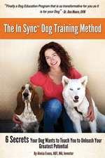 The in Sync(tm) Dog Training Method