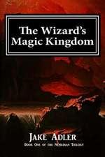 The Wizard's Magic Kingdom