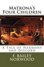 Matrona's Four Children