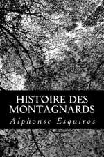 Histoire Des Montagnards