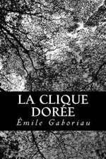 La Clique Doree