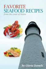 Favorite Seafood Recipes from the Coast of Maine