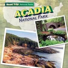 Acadia National Park:  From Seed to Bloom