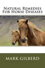 Natural Remedies for Horse Diseases