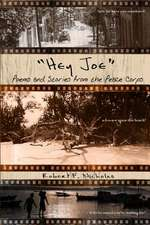 Hey Joe - Poems and Stories from the Peace Corps