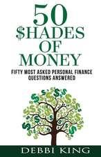 50 Shades of Money
