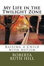 My Life in the Twilight Zone
