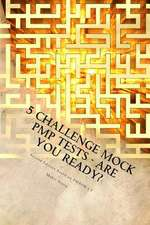 5 Challenge Mock Pmp Tests - Are You Ready?