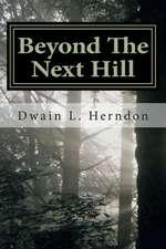 Beyond the Next Hill