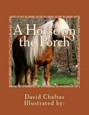 A Horse on the Porch