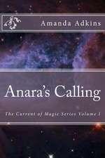 Anara's Calling