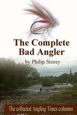 The Complete Bad Angler