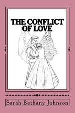 The Conflict of Love