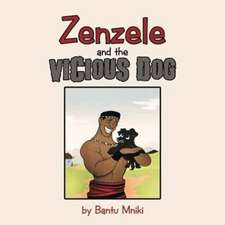 Zenzele and the Vicious Dog
