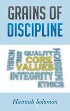 Grains of Discipline