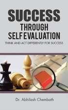 Success Through Self Evaluation