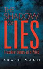 The Shadow of Lies