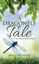 A Dragonfly Tale