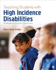Teaching Students With High-Incidence Disabilities: Strategies for Diverse Classrooms