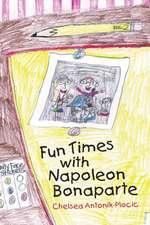 Fun Times With Napoleon Bonaparte