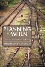 Planning for When