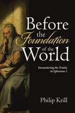 Before the Foundation of the World