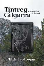 Tintreg Gilgarra
