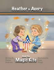Heather & Avery and the Magic Kite