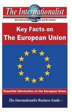 The Key Facts on the European Union