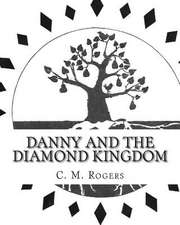 Danny and the Diamond Kingdom