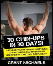 30 Chin-Ups in 30 Days!