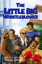 The Little Big Whistleblower