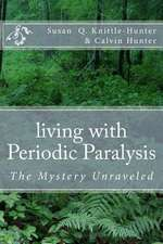 Living with Periodic Paralysis