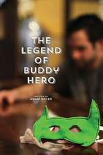 The Legend of Buddy Hero