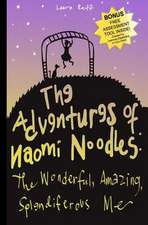 The Adventures of Naomi Noodles