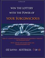 Win the Lottery with the Power of Your Subconscious - Oz Lotto - Australia -