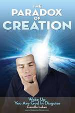 The Paradox of Creation