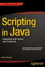 Scripting in Java: Integrating with Groovy and JavaScript