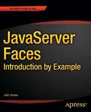 JavaServer Faces: Introduction by Example