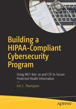 Building a HIPAA-Compliant Cybersecurity Program