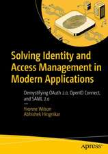 Solving Identity and Access Management in Modern Applications