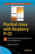 Practical Linux with Raspberry Pi OS