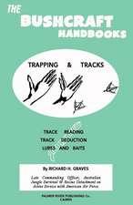 The Bushcraft Handbooks - Trapping & Tracks