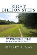 Eight Billion Steps