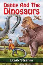 Danny and the Dinosaurs