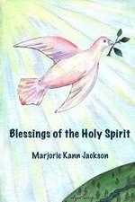Blessings of the Holy Spirit