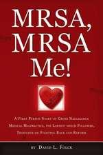 Mrsa, Mrsa Me!